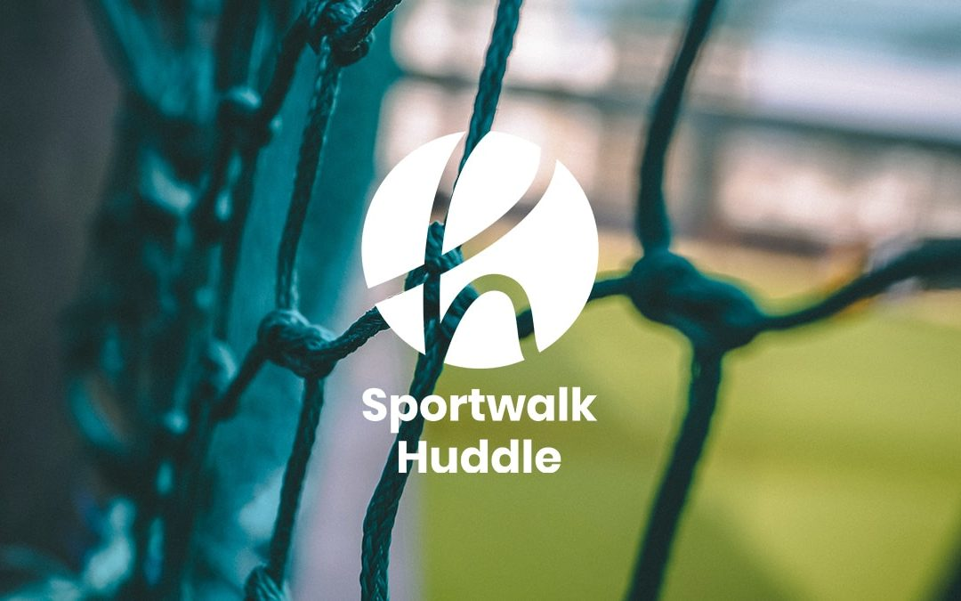 Sportwalk Huddle: Kickoff Edition – October 2017